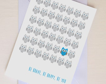 Owl Be Brave Inspirational Quote Birthday or New Baby Shower Congratulations A6 Card