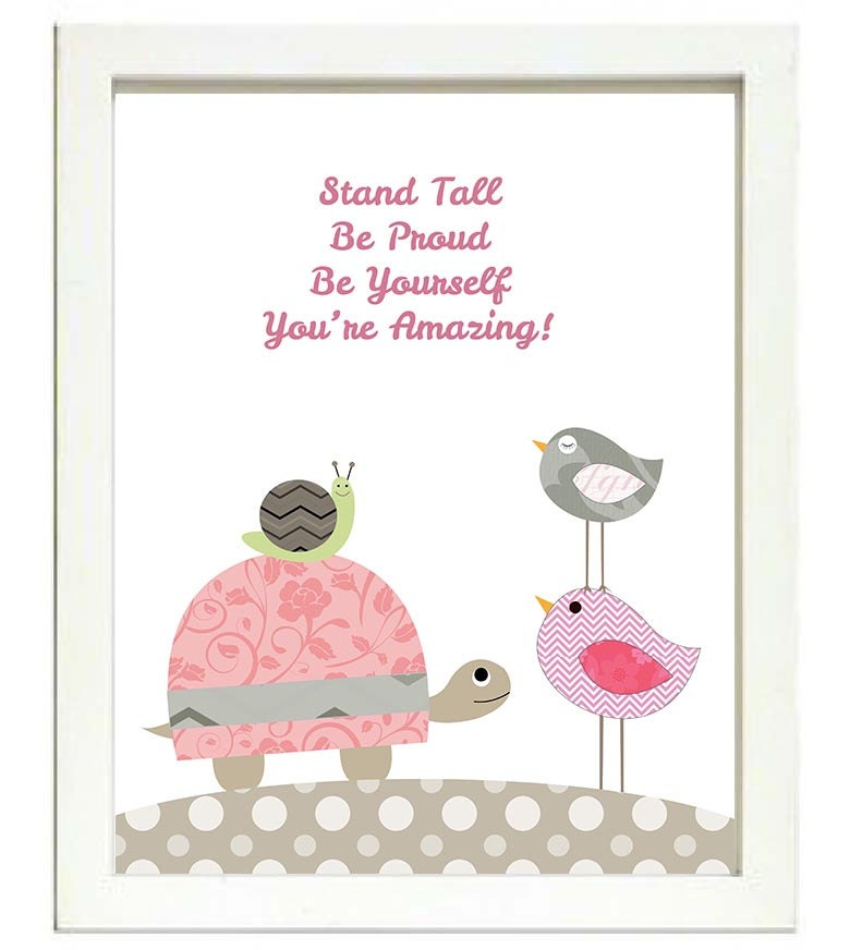 Turtle Snail Bird Nursery Art Print Baby Stand Tall Be Proud By Yourself Youre Amazing Chick Pink Gr