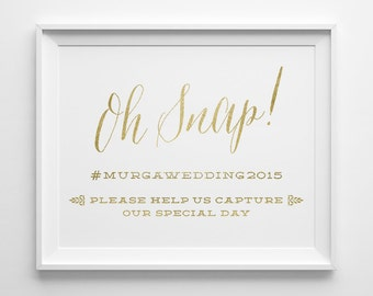 Custom Listing for Ashley, Wedding Signs, Oh Snap Hashtag Social Media Wedding Sign, Matte Faux Gold and White Wedding Reception Sign