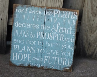For I Know the Plans - Jeremiah 29:11 - Inspirational - Subway Signs - Nursery - Distressed wood sign - Bible Verse - Wall Hanging Art