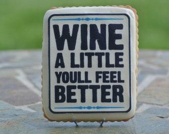 Wine a Little Cookies