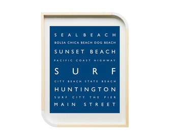 Huntington Beach - Surf - Personalized Prints - Southern California, Beach Decor, Typography, Surf Room, Beach, Coastal, Orange County Print