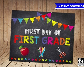 First Day of First GRADE Sign INSTANT DOWNLOAD First Day of School Chalkboard Sign Printable Photo Prop - 1st First Day of First Grade 8x10
