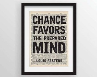 Chance Favors the Prepared Mind - Louis Pasteur - Recycled Vintage Dictionary Art Print