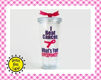 I Beat Cancer. What's Your Superpower, Cancer Survivor, Breast Cancer Survivor, Lung Cancer Survivor, Personalized Cup, Personalized Tumbler