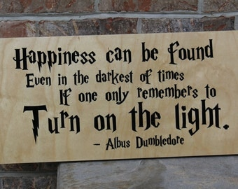 Happiness can be found Harry Potter Sign