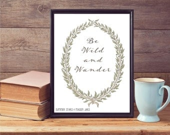 Be Wild and Wander - Typography Art Illustration/Graphic Design Poster
