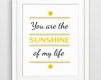 Nursery Art Print, Kids Room Decor, Nursery Decor, Children's Art, Kids Wall Art, Gender Neutral, You Are the Sunshine of My Life