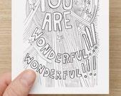 Postcard: You Are Wonderful! Wonderful!