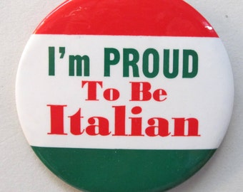"large I'M PROUD To Be ITALIAN 3.5"" celluloid pinback button"