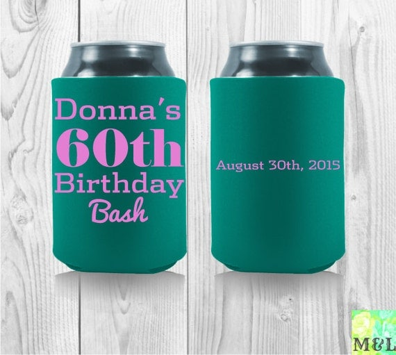 Birthday Koozie Quotes: Celebrate Your Birthday In Style 60th Birthday By MintandLemon