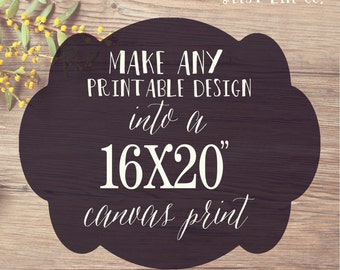 16x20 Canvas Gallery Wrap Print- Print & Mail My Design to me! Best Life Co.