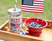 Patriotic Mason Jar SLEEVE ONLY, Independence Day, 4th of July Tumbler, Mason Jar Americana, Land of the Free, Because of the Brave