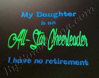 I Have No Retirement Cheer Dad Shirt
