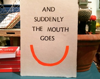 And suddenly the mouth goes-handmade-inspiration Quote-Illustration
