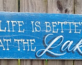 Life is Better at the Lake sign,lake sign, lake house decor,lodge sign, cabin decor, fishing sign, fishing decor, lodge sign