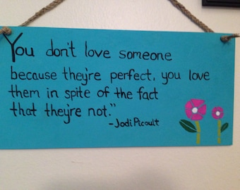 Wooden Sign Love Quote - Picoult