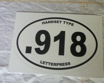 Letterpress Euro Oval .918 Handset Type Bumper Sticker
