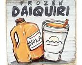 Frozen Daiquiri: Wood Sign, New Orleans Art, New Orleans Gift, Home Bar Art, Southern Art, NOLA Art, Daiquiri