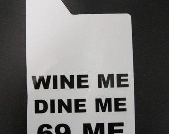 Do not disturb door hanger, Wine me, dine me, 69 me, Do not disturb