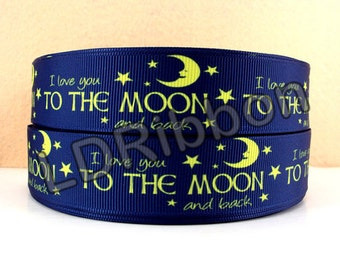 "1"" Love You To the Moon and Back Grosgrain Ribbon"