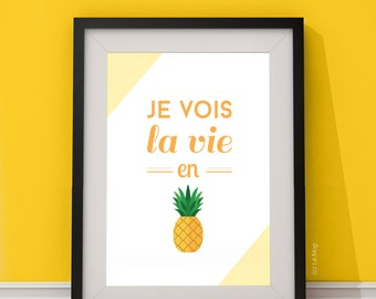 "Poster, poster ""I see life in pineapple"" - format choice"