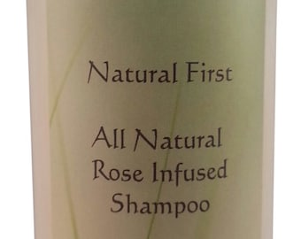 Natural First Rose Infused All Natural Shampoo - Chemical, Sls, Paraben Free 8oz