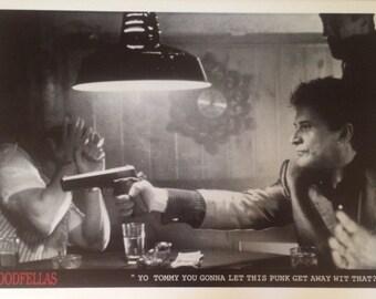 Goodfellas Joe Pesci  Yo Tommy  poster print 24 x 36