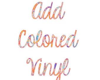 Add Colored Vinyl Monogram