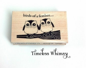 Birds of a Feather Owl Rubber Stamp