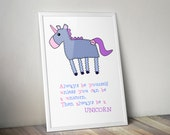 Unicorn Print Always be a Unicorn print designed by Doodle Dot