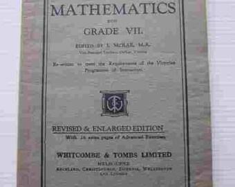 1940s Whitcombe's Federal MATHEMATICS For Grade V11 Victorian School Reader Arithmetic And Algebra