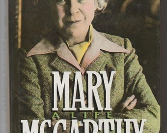 1989 MARY MCCARTHY A Life Biography Carol Gelderman HCDJ Author of The Group