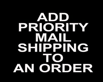Add Priority mail to US or Domestic