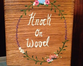 Knock on wood wood sign. Home decor, reclaimed wood