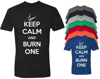 Keep Calm And Burn One Men's T-shirt Funny Shirts