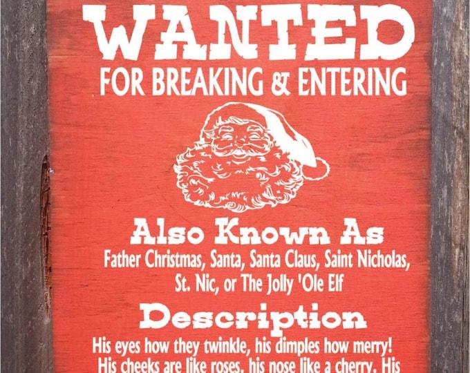 Santa Wanted Sign, Christmas Decor, Christmas Sign, Santa Sign, Funny Christmas, Funny Santa, 30