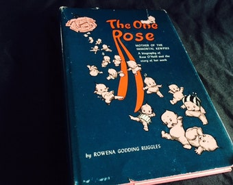 The One Rose -- history of the Kewpie doll book signed 1st edition
