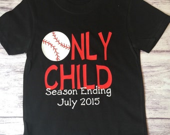 Only Child Season Ending, baseball big brother, pregnancy announcement shirt, soon to be big brother shirt