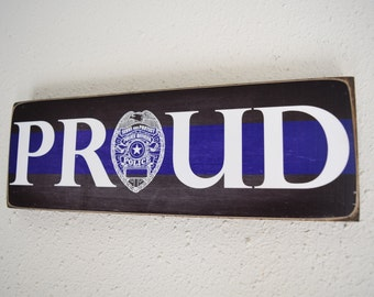 Proud Police Sign, Officer Sign, Policeman, LEO, Law Enforcement Officer Sign, Police, Police Gift, Herosigns