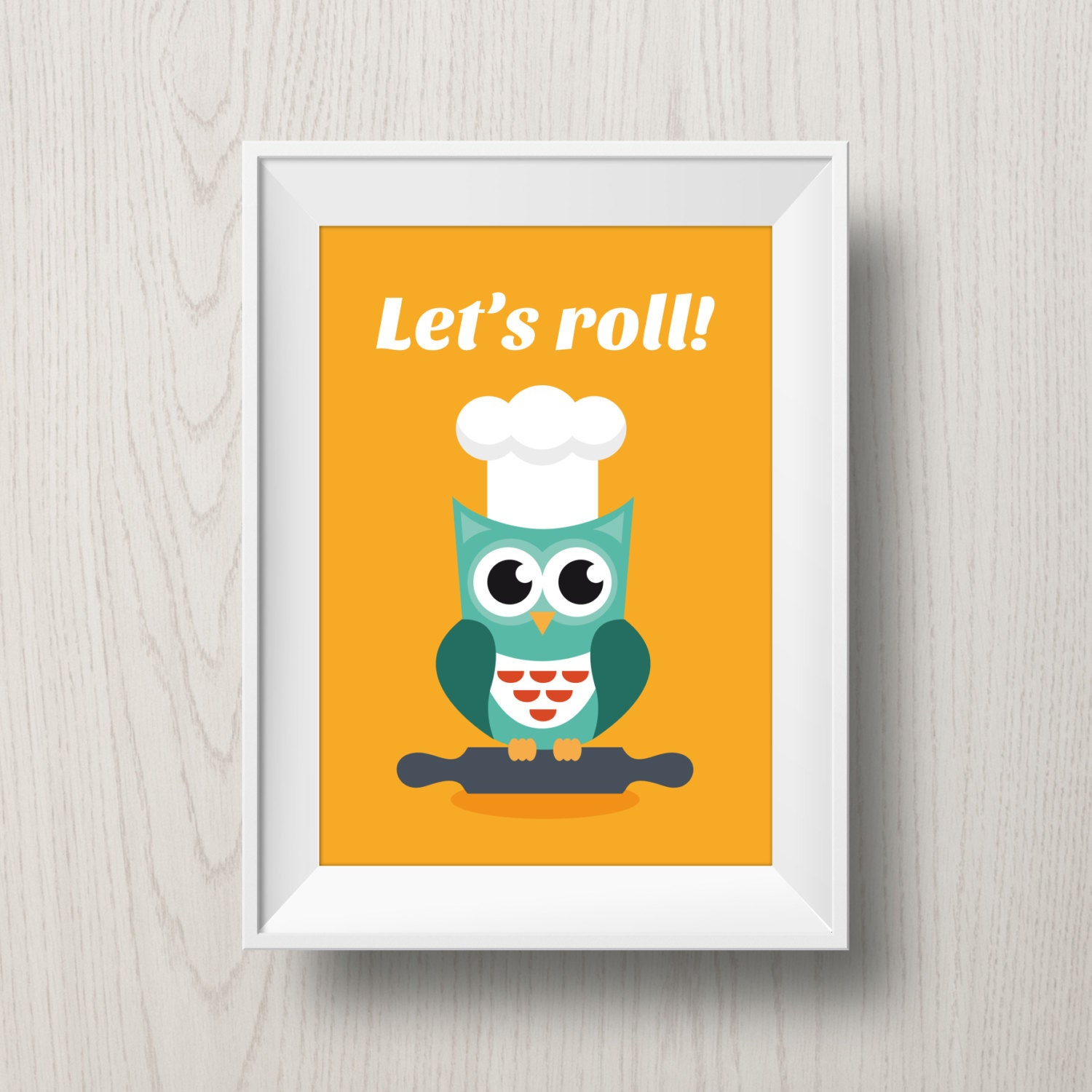 let s roll printable owl poster kitchen decoration