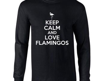 Keep Calm And Love Flamingos Mens Long Sleeve T-Shirt Funny Animal Keep Calm Tee