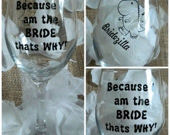 Bridezilla Large 20oz Wine Glass! Best bride gift! Wedding with a twist! Wedding planning wine glass! Bride and groom! Custom wedding