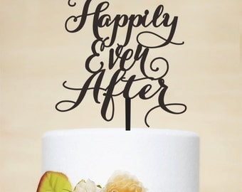 Happily Ever After Cake Topper - Wedding Cake Topper - Phrase Cake Topper - Custom Cake Topper - Wedding Decoration P080