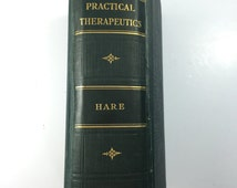 Practical Therapeutics by Hobart Amory Hare, Lea & Febiger 1922 #1067