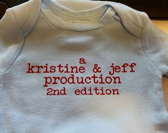"Personalized Production Onesie ""2nd Edition"""