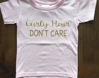 Curly Hair Don't Care Toddler T shirt