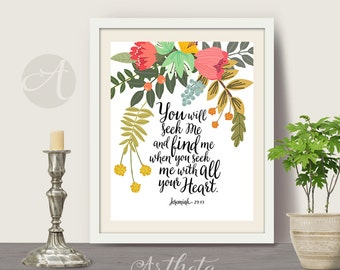 Printable artwork instant digital download Bible Verse inspirational bible scripture quote, Jeremiah 29:13, Home decor art Artheta designs.
