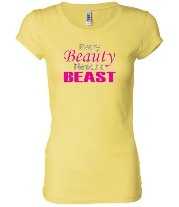 Every Beauty Needs a Beast Fitness Shirt Every Beauty Needs a