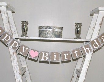 Happy Birthday - Birthday Party Banner - Shabby Chic - Pink and White - Party Decor - Girl Birthday